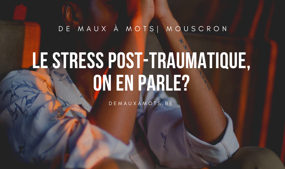 Le stress post traumatique