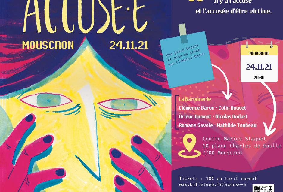 24.11 : Pièce de théâtre / Accusé.e / Tickets et info
